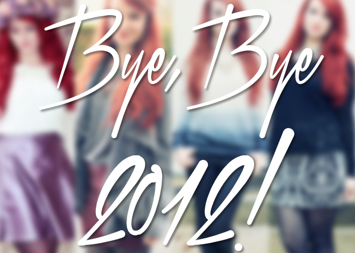 Bye, Bye 2012!